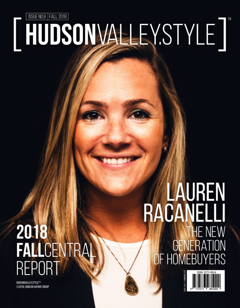 Hudson Valley Style Magazine - Fall 2018 - Lauren Racanelli – The New Generation of Homebuyers