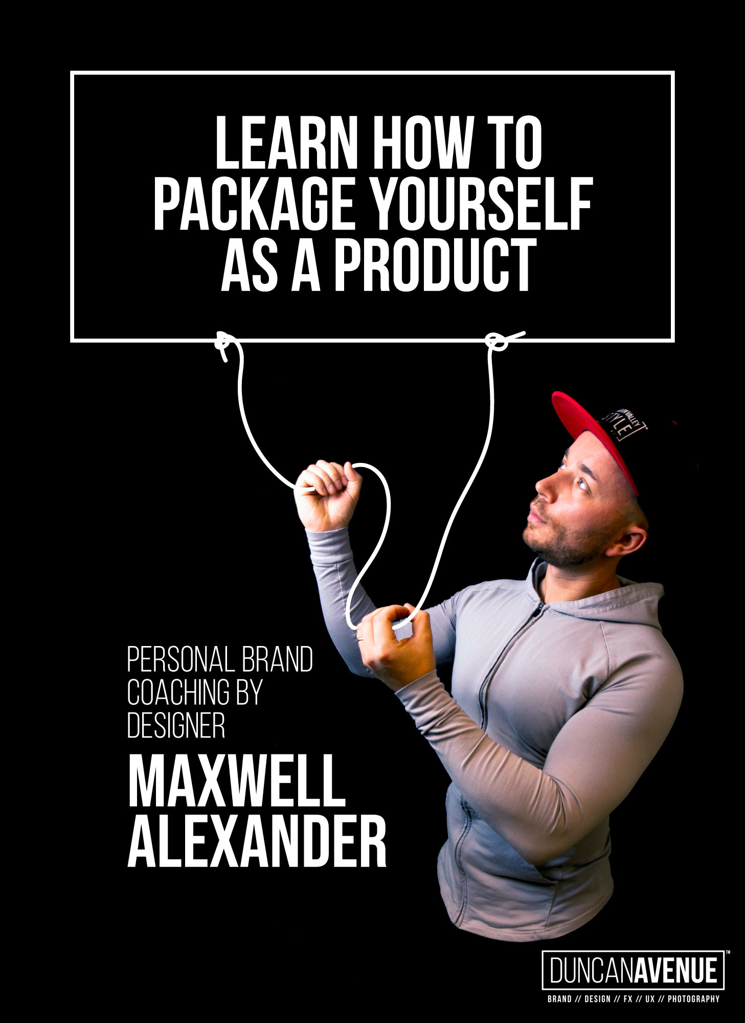 Learn how to package yourself as a product - Personal Branding Coaching by Designer Maxwell Alexander